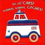 Go, Go, Cars!/Vamos, Vamos, Coches!, Simon Hart, 0843121068