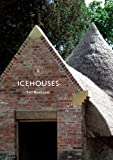 img - for Icehouses (Shire Library Book 769) book / textbook / text book