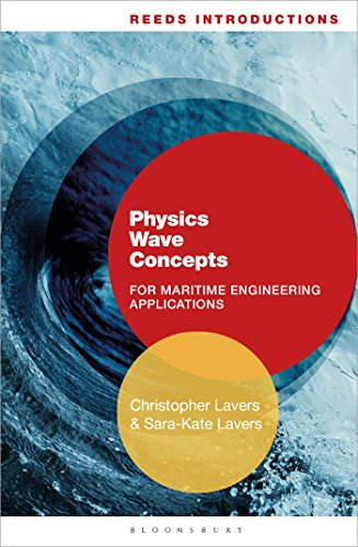 Reeds Introductions: Physics Wave Concepts for Marine Engineering Applications (Reeds Professional)
