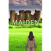 Maiden (The Maiden Trilogy Book 1)