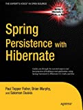 Spring Persistence with Hibernate (Expert's Voice in Open Source)