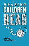 Hearing Children Read, Robin Campbell, 041500912X