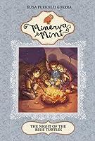 Night Of The Blue Turtles (Minerva Mint):