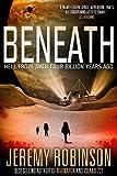 BENEATH - A Novel