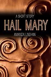 Hail Mary: A Short Story