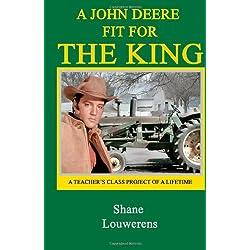 A John Deere Fit for The King: A Teacher's Cl