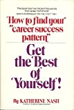 Get the Best of Yourself, Katherine Nash, 0448121573