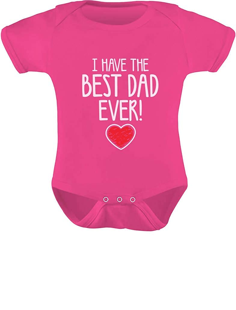 Cute Unisex Baby Onesie Gift for dad I Have The Best DAD Ever Tstars Fathers Day