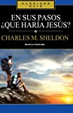 img - for En sus pasos  qu  har a Jes s? (Clasicos Clie) (Spanish Edition) book / textbook / text book