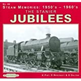 The Stanier Jubilees: No. 48 (Steam Memories: 1950s-1960s)