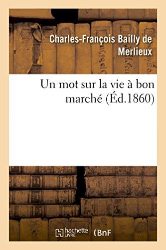 un-mot-sur-la-vie-a-bon-marche-sciences-sociales-french-edition