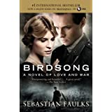 Birdsong: A Novel of Love and War (Vintage International)