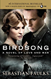 Birdsong: A Novel of Love and War (Vintage International)