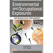 Environmental and Occupational Exposures: Reproductive Impairment