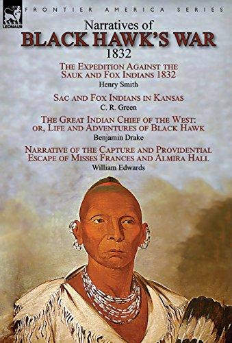 Narratives of Black Hawk's War, 1832