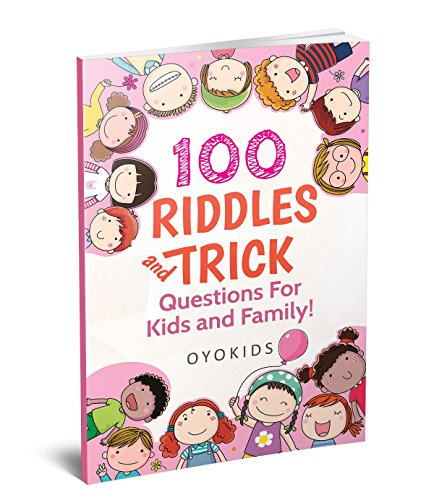 Riddles and Brain Teasers: 100 Riddles and Trick Questions for Kids and Family (Riddles Series) (Brain Teasers Riddles)