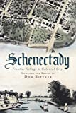 Colonial Schnectady, Don Rittner, 1609492293