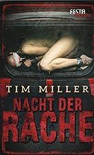 Nacht der Rache by Tim Miller