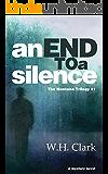 An End to a Silence: A mystery novel (The Montana Trilogy Book 1)