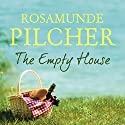 The Empty House Audiobook by Rosamunde Pilcher Narrated by Helen Johns