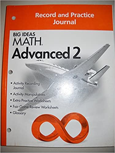 BIG IDEAS MATH Advanced 2: Record & Practice Journal: HOLT ...