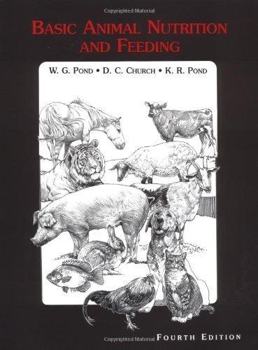 Basic Animal Nutrition and Feeding 4th edition by Pond, Wilson G., Church, David B., Pond, Kevin R. (1995) Paperback