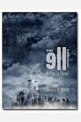 The 9/11 Project: A Play in Three Acts by D. A. Smith Paperback