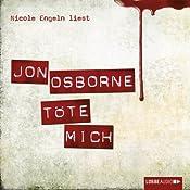 Töte mich | Jon Osborne