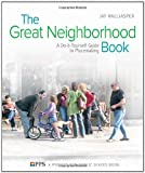The Great Neighborhood Book, Jay Walljasper, 0865715815