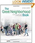 The Great Neighborhood Book: A Do-it-...