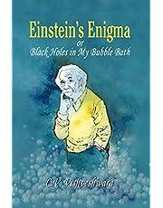 Einstein's Enigma or Black Holes in My Bubble Bath