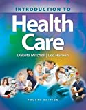 img - for Introduction to Health Care book / textbook / text book