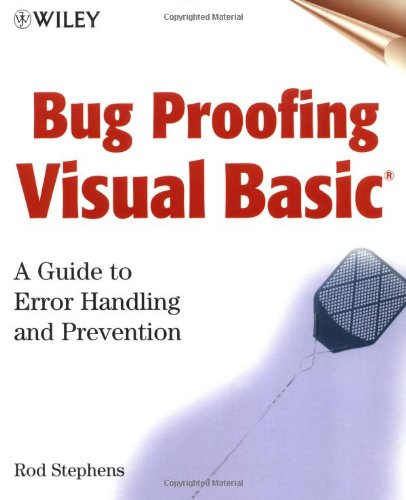 Bug Proofing Visual Basic: A Guide to Error Handling and Prevention by Wiley