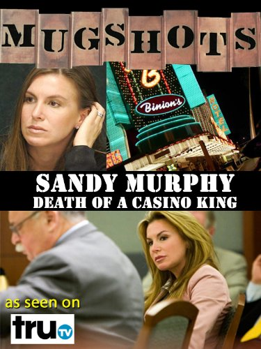 mugshots-sandy-murphy-death-of-a-casino-king