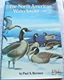 North American Waterfowler, Paul S. Bernsen, 0875640087