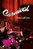 Carnival, Tom LaPorte, 0595213197