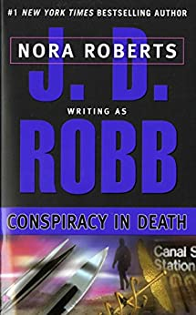 Conspiracy in Death (In Death, Book 8) by [Robb, J. D.]