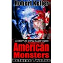 True Crime: American Monsters Vol. 12: 12 Horrific American Serial Killers (Serial Killers US)