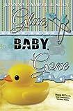 Glue, Baby, Gone: Book #12 in the Kiki Lowenstein Mystery Series (Volume 12)