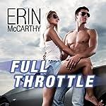 Full Throttle: Fast Track Series, Book 7 | Erin McCarthy