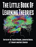 img - for The Little Book of Learning Theories by Dr Karin Wiburg (2015-08-13) book / textbook / text book