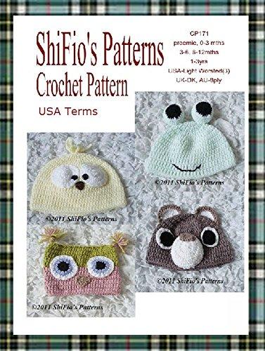 7f1713854b3 Crochet Pattern - CP171 - Baby Animal Hats 5 Sizes Owl Bear - Preemie 0-