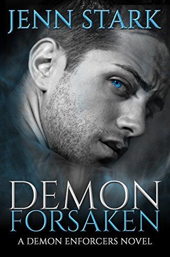 Demon Forsaken: Demon Enforcers, Book 2