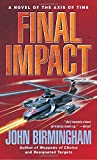 Final Impact: A Novel of The Axis of Time