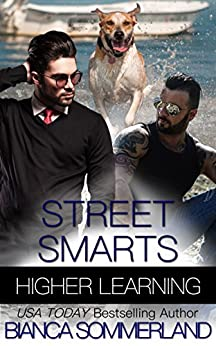 Street Smarts (Higher Learning Book 2) by [Sommerland, Bianca]
