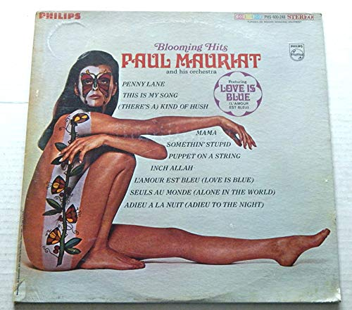 Paul Mauriat Blooming Hits - Phillips Records1967 - Used Vinyl LP Record - 1967 Pressing PHS 600-248 - Factory Sealed And Unopened - Love Is Blue - Somethin' Stupid - Penny Lane - Mama - Inch Allah (Paul Mauriat & His Orchestra Blooming Hits)