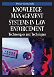img - for Knowledge Management Systems in Law Enforcement: Technologies and Techniques book / textbook / text book
