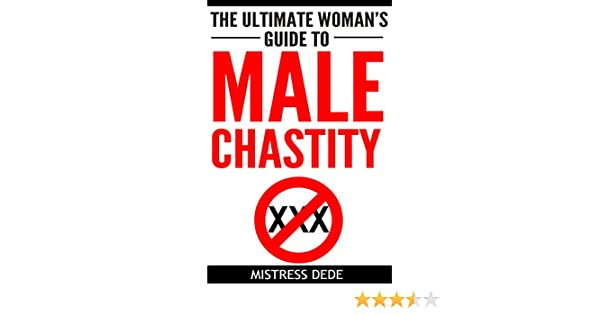 The ultimate womans guide to male chastity kindle edition by the ultimate womans guide to male chastity kindle edition by mistress dede health fitness dieting kindle ebooks amazon fandeluxe Choice Image