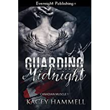 Guarding Midnight (Canadian Muscle Book 1)