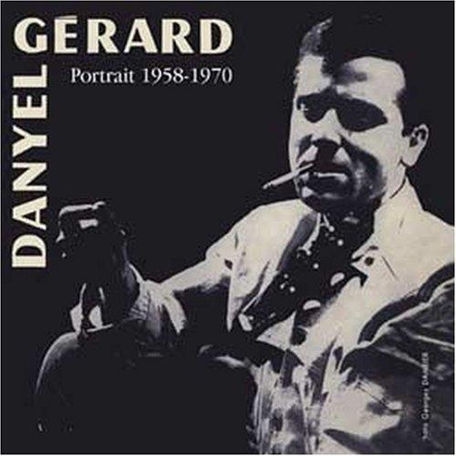 CD : Danyel G rard - Portrait 58/ 70 (Remastered, France - Import)
